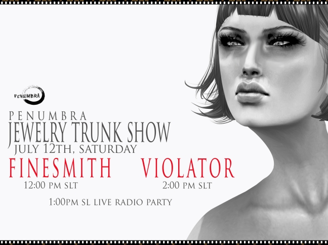 PENUMBRA FINESMITH and VIOLATOR TRUNK SHOW 2